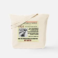 born in 1925 birthday gift Tote Bag