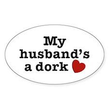 My Husband's a Dork Oval Decal