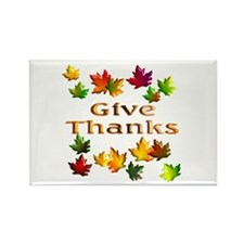 Give Thanks Rectangle Magnet