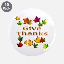 """Give Thanks 3.5"""" Button (10 pack)"""