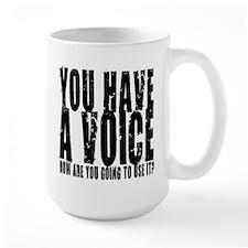 You have a voice Mug