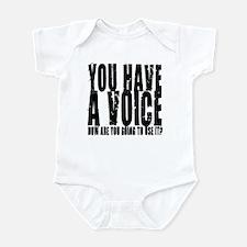 You have a voice Infant Bodysuit