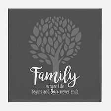 Family Where Life Begins Tile Coaster