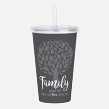 Family Where Life Begi Acrylic Double-wall Tumbler
