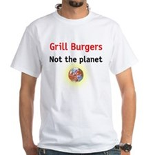 grill burgers not the planet Shirt