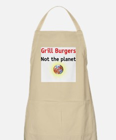 grill burgers not the planet BBQ Apron