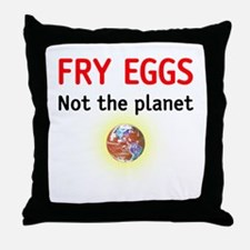 fry eggs not the planet Throw Pillow
