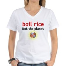 boil rice not the planet Shirt