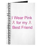 I Wear Pink for my Best Frien Journal