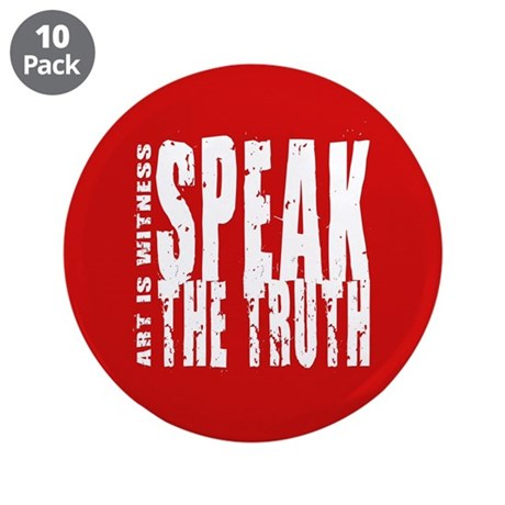 "Speak the Truth 3.5"" Button (10 pack)"