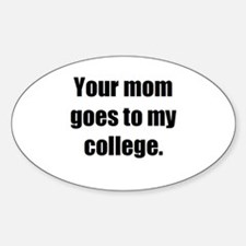 Your Mom / Oval Decal