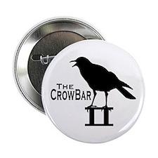 """TheCrowBar2 2.25"""" Button"""