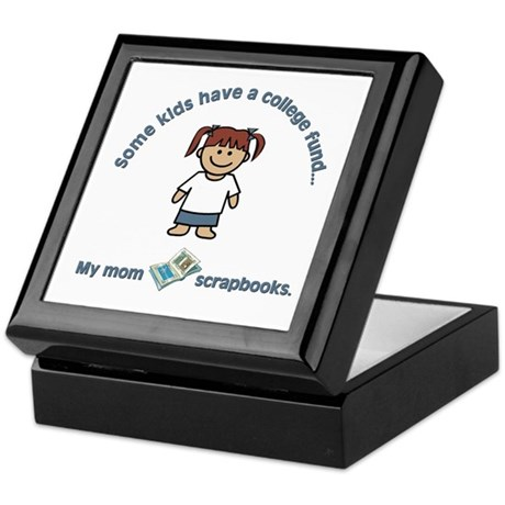 """My mom scrapbooks."" Keepsake Box"