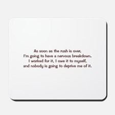 Nervous Breakdown Mousepad