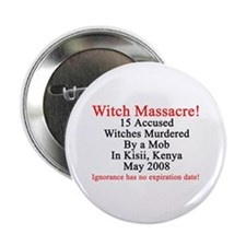 "Witches Murdered 2008 2.25"" Button"