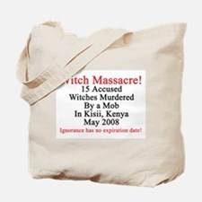 Witches Murdered 2008 Tote Bag
