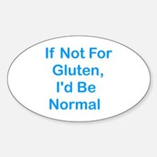 If Not For Gluten Oval Decal