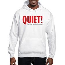 Quiet (voices) Hoodie