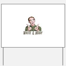 Weird Al Yankovic - White & Nerdy Yard Sign