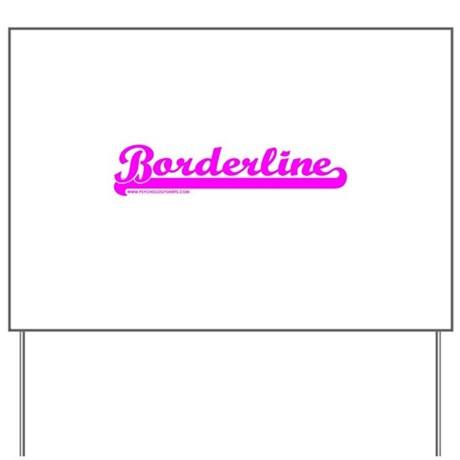 Softball Borderline Yard Sign