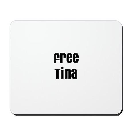 Free Tina Mousepad