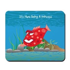 Red It's Hard Being A Princess Mousepad