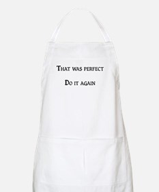 That was perfect BBQ Apron