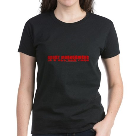 Anger Management Is All The R Women's Dark T-Shirt