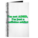 I'm Not ADHD, I'm A Caffine A Journal