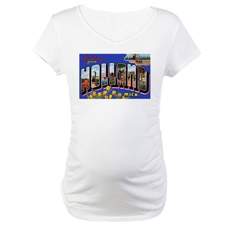 Holland Michigan Greetings Maternity T-Shirt