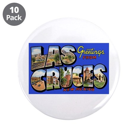 """Las Cruces New Mexico 3.5"""" Button (10 pack)"""