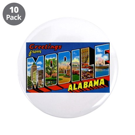 """Mobile Alabama Greetings 3.5"""" Button (10 pack"""