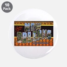 "New Orleans Louisiana Greetin 3.5"" Button (10"