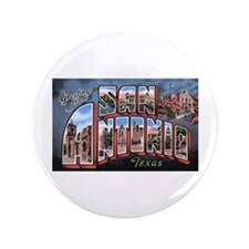 "San Antonio Texas Greetings 3.5"" Button"
