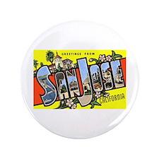 "San Jose California Greetings 3.5"" Button"