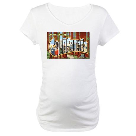 California Greetings Maternity T-Shirt