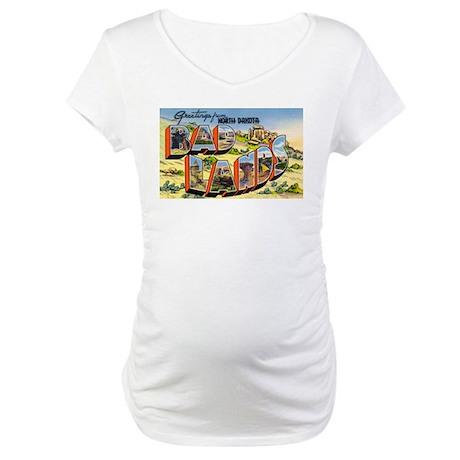 Badlands North Dakota Greetin Maternity T-Shirt