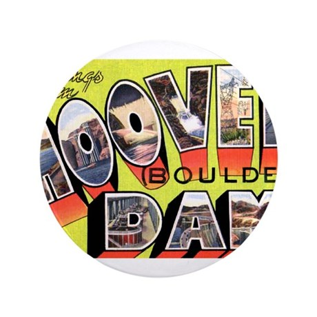 "Hoover Boulder Dam 3.5"" Button"