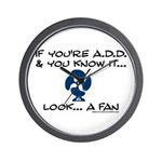 If You're ADD and You Know It Wall Clock