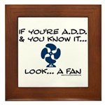 If You're ADD and You Know It Framed Tile