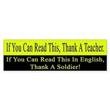 If you can read this, thank a teacher Bumper Stickers