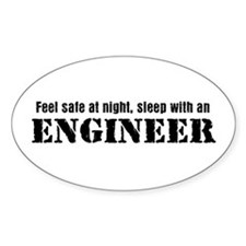 Feel Safe with an Engineer Oval Decal