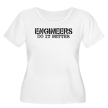 Engineers Do It Better Women's Plus Size Scoop Nec