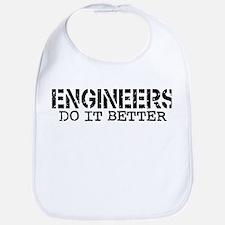 Engineers Do It Better Bib
