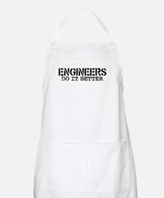 Engineers Do It Better BBQ Apron