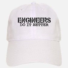 Engineers Do It Better Baseball Baseball Cap