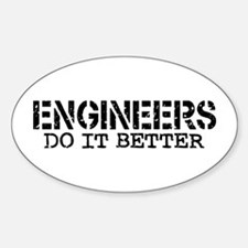 Engineers Do It Better Oval Bumper Stickers
