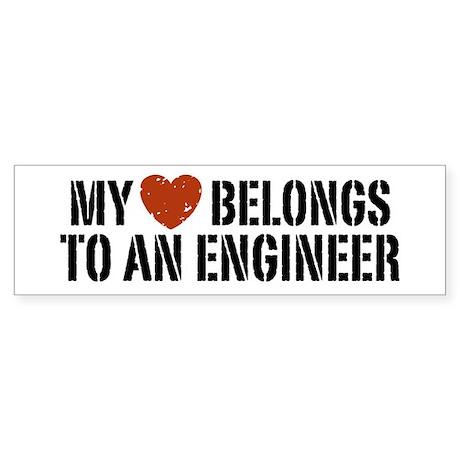My Heart Belongs to an Engineer Bumper Sticker