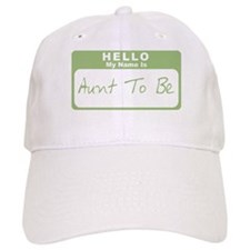 My Name Is Aunt To Be (Green) Baseball Cap
