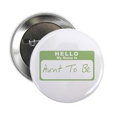 "My Name Is Aunt To Be (Green) 2.25"" Button"
